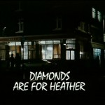 Diamonds are For Heather