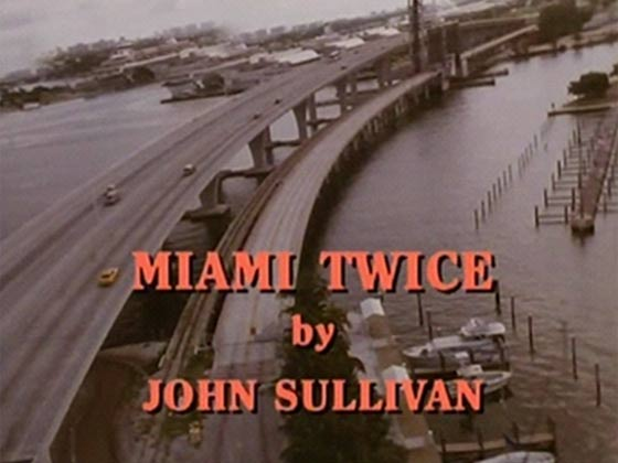 Miami Twice opening credits part 2