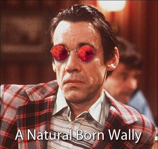 Natural born wally