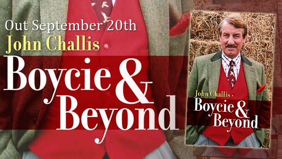Boycie & Beyond - 2nd Autobiography from John Challis