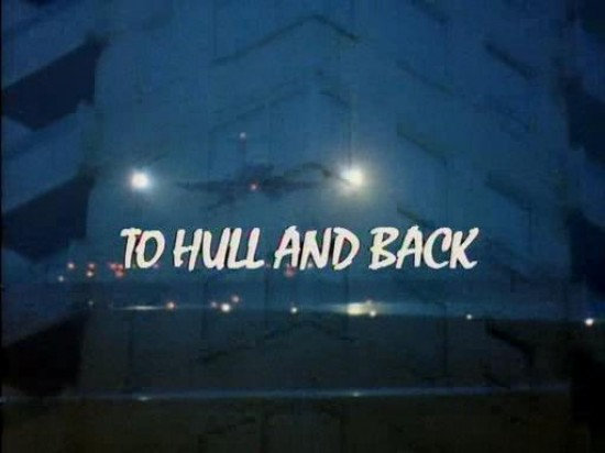Favourite episode, To Hull and Back