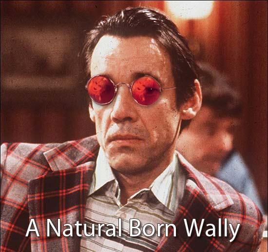 Natural born wally