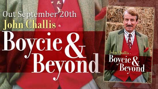 Boycie & Beyond - 2nd Autobiography from John Challis