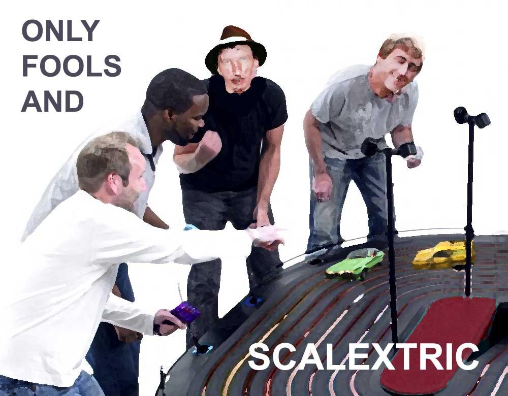 Only Fools And Scalextric