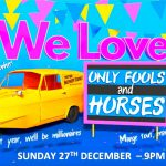 We Love Only Fools And Horses